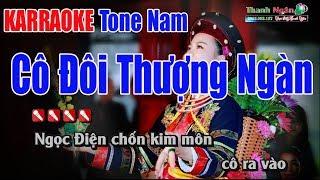 Cô Đôi Thượng Ngàn Karaoke| Tone Nam - Nhạc Sống Thanh Ngân