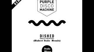 Purple Disco Machine - Dished (Italo Disco)