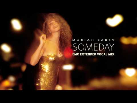 [Exclusive] Someday (EMC Extended Vocal Mix) - Mariah Carey (NEW VOCALS)