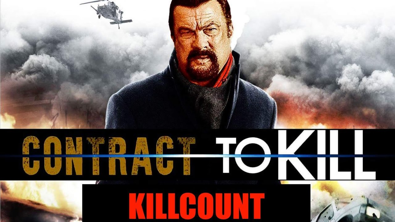 Contract to Kill (2016) Steven Seagal killcount - YouTube