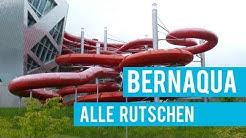 Alle Rutschbahnen im Bernaqua! || Tous les toboggans à Bernaqua!