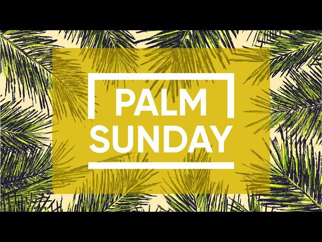 Palm Sunday in Common Ground