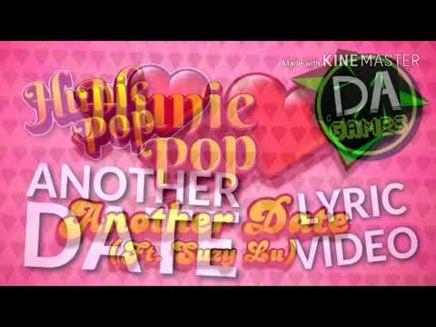 HUNIEPOP SONG Another Date Original + Remastered MASHUP