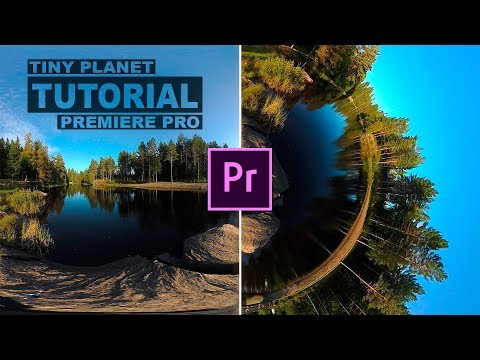 Adobe Premiere Pro Tutorial: Create a Tiny Planet Video
