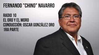 """""""Chino"""" Navarro en el programa """"El Oro y el Moro"""" - Radio 10 - Interna del PJ Bonaerense / Inflación"""