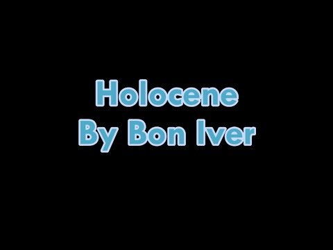 Bon Iver - Holocene Lyrics (Clean)