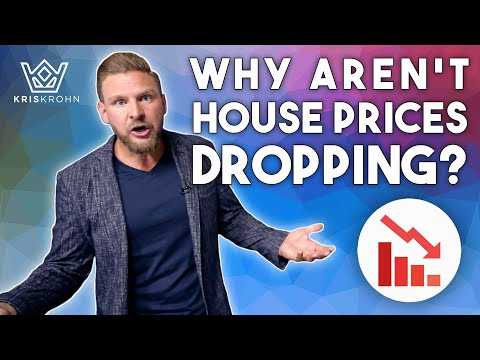 Why Aren't House Prices Dropping?