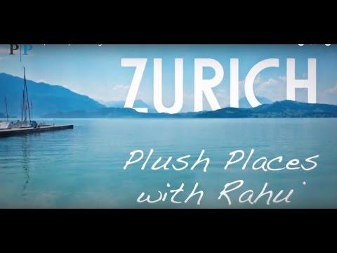 Plush Places   Zurich   Rahul Jagtiani