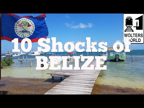 Visit Belize - 10 Things That SHOCK Tourists about Belize