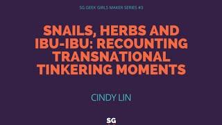 SG Geek Girls Maker Series 3 with Cindy Lin