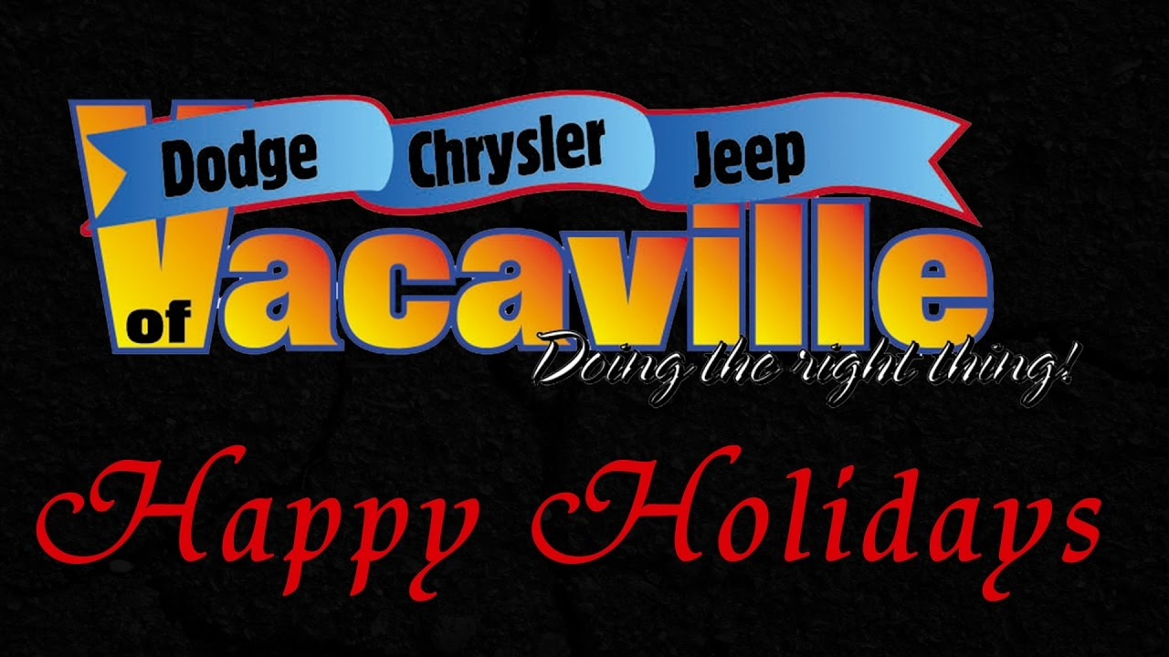Lovely Happy Holidays From Dodge Chrysler Jeep Ram Of Vacaville