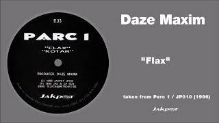 "Daze Maxim - ""Flax"" / Parc 1 / JP 010"