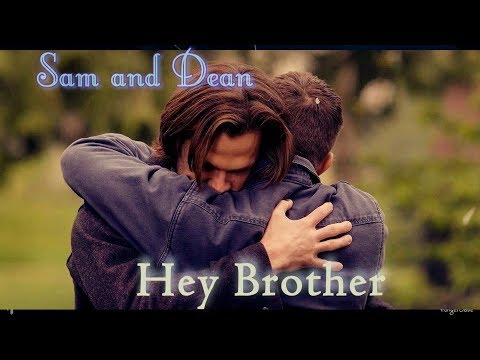 Sam & Dean – Hey Brother (Song/Video Request) [AngelDove]