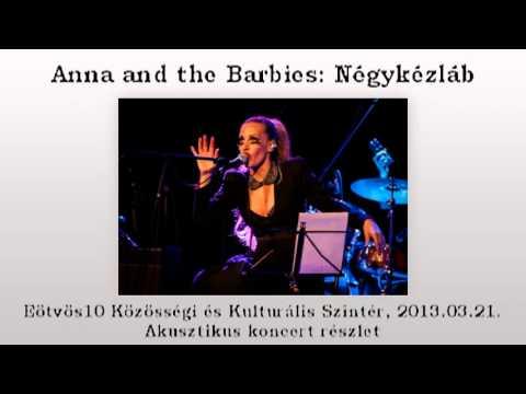 Anna and the Barbies: Négykézláb akusztikus előadás 0321