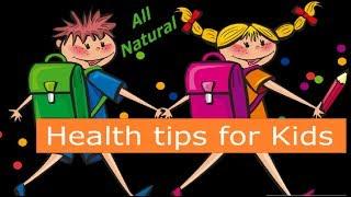5 Tips For Kids Health #tipsonkidshealth