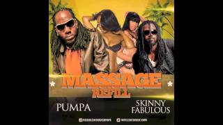 PUMPA FT. SKINNY FABULOUS - MASSAGE REFILL[REMIX]