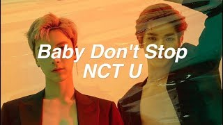 NCT U (엔시티 유) - 'Baby Don't Stop' Color Coded Lyrics[Han|Rom|Eng]