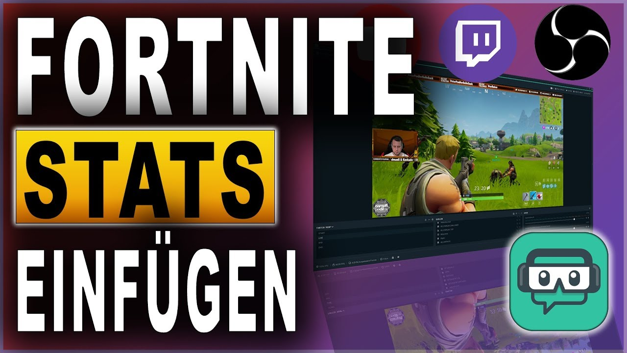 FORTNITE STATS im STREAM anzeigen (2018) | OBS Studio & Streamlabs OBS  Tutorial | Deutsch / German