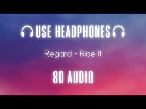 Regard - Ride It | 8D Audio thumbnail