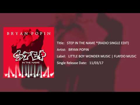STEP IN THE NAME *(Radio Single Edit) by BRYAN POPIN (Audio Only)