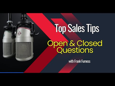Sales Tips - Open and Closed Questions   Frank Furness   Social Media Speaker