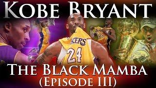 Kobe Bryant - The Black Mamba (Career Documentary: Episode 3 - #24) thumbnail