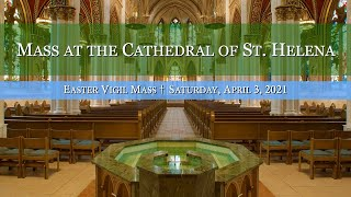 Vigil Mass at the Cathedral of St. Helena