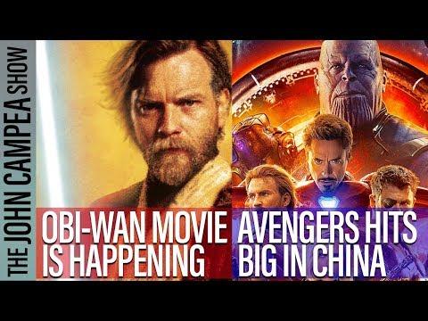 Obi-Wan Movie Gets Green Light, Avengers Dominates China - The John Campea Show