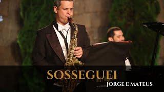 DVD 2017 - Sosseguei - Jorge e Mateus - Trio e Arte