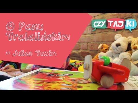 O Panu Tralalińskim Julian Tuwim Wiersze Dla Dzieci
