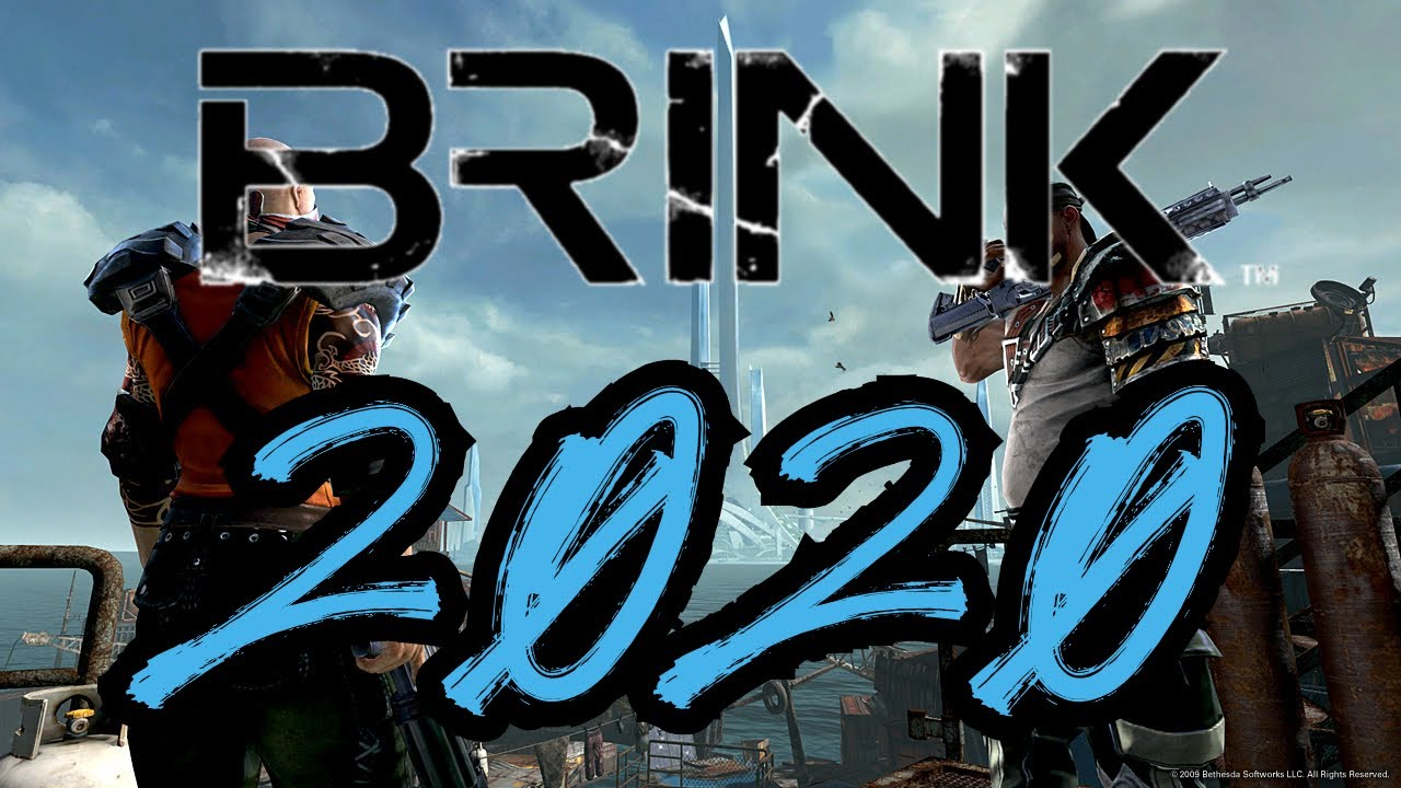 Download Brink 2020: Its worse than you remember