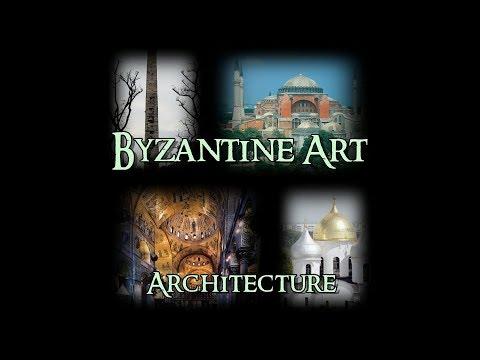 Byzantine Art - 1 Architecture