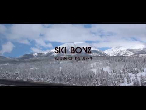 Ski Boyz: Return of the Jerry