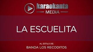 Karaokanta - Banda Recoditos - La escuelita