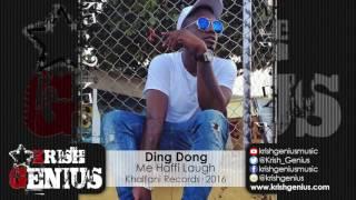 Ding Dong - Me Haffi Laugh (Raw) H.G.D Riddim - July 2016