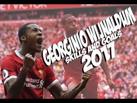 Georginio Wijnaldum 2017 - Skills and Goals