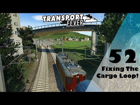 Transport Fever: Fixing The Cargo Loop - EU Free Play Part 52