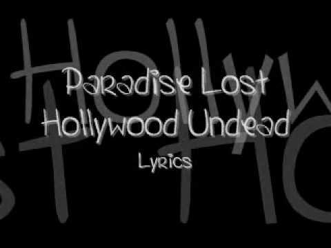 Paradise Lost {Hollywood Undead} Lyrics