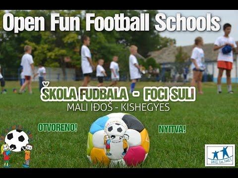 Open Fun Foodball Schools Otvaranje Mali Iđoš
