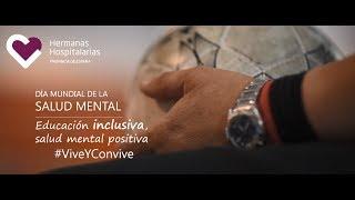 Salud Mental y Educación Juvenil. Día Mundial de la Salud Mental Proyecto #ViveYConvive
