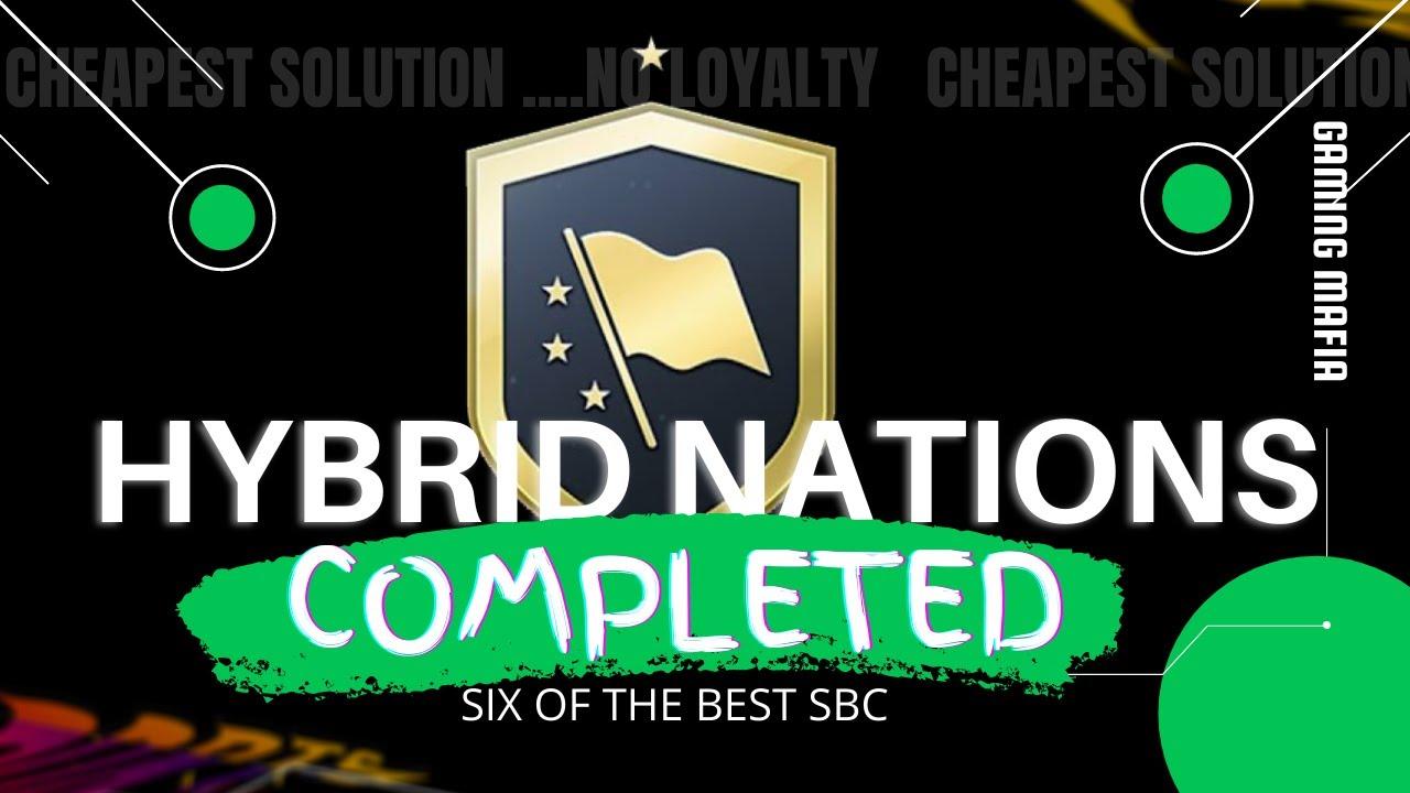 Fifa 21 Hybrid Nations Sbc Six Of The Best Sbc Cheapest Method Fifa National Latest Football News