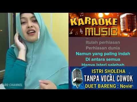 Istri Saleha Karaoke Tanpa Vocal Cowok Duet Bareng Novie Shoraya