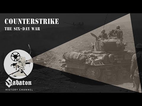 Counterstrike – The Six - Day War – Sabaton History 014 [Official]