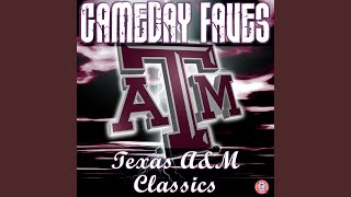 The Texas Aggie War Hymn with Vocals