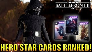 Hero Star Cards Ranked from Worst to Best! - Star Wars Battlefront 2