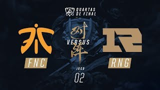 Fnatic x RNG (Mundial 2017 - Quartas de Final - Jogo 2)