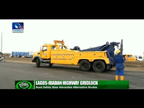 News Across Nigeria: FRSC Boss Advocates Alternate Routes On Lagos-Ibadan Highway