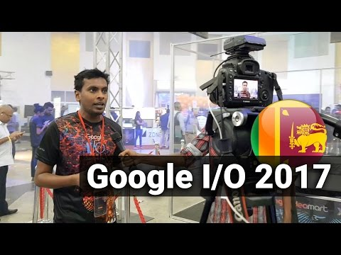 Google IO 2017 Sri Lanka Exhibition