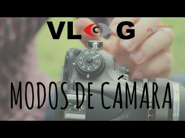 VLOG. Cómo utilizar los modos de cámara P-A-S-M