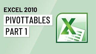 Excel 2010: PivotTables Part 1 thumbnail